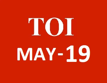 TOI & Economic Times e-paper Today 19 May 2019 PDF Download