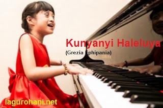 Download Lagu Rohani Kunyanyi Haleluya (Grezia Ephipania)