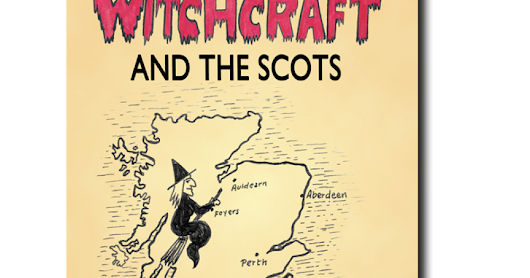 Witchcraft and the Scots - New Review by T H, Greenmantle Magazine