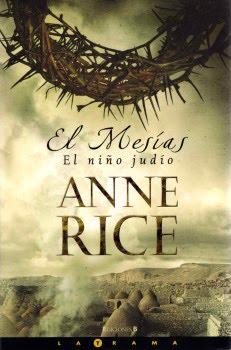 8102 1416 El Niño Judío   El Mesías   Anne Rice