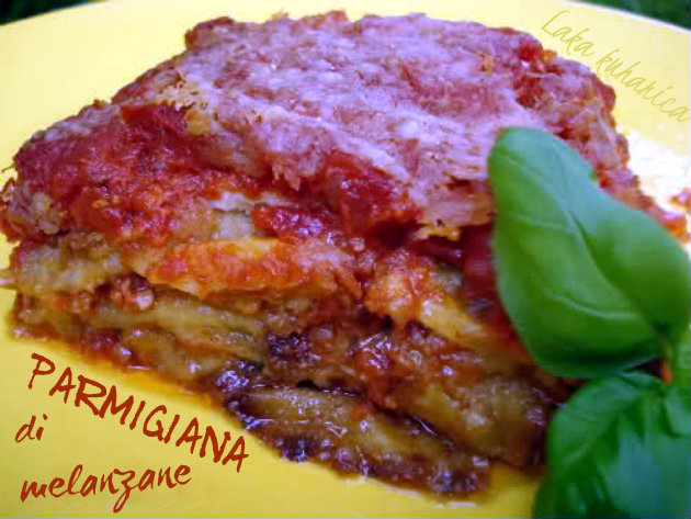 Eggplant parmigiana by Laka kuharica: glorious Italian dish of fried aubergines, cheese and rich tomato sauce.