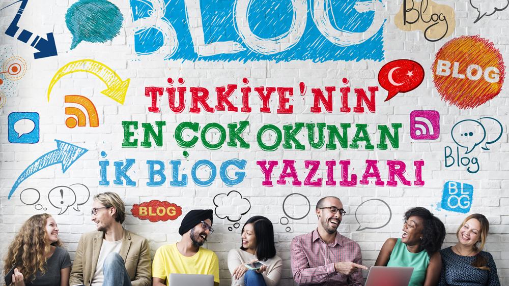Turkiye'nin En Cok Okunan IK Blog Yazilari