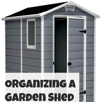 Organizing a Garden Shed - Weekend Yard Work Series