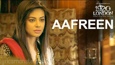 Aafreen song 1920  London