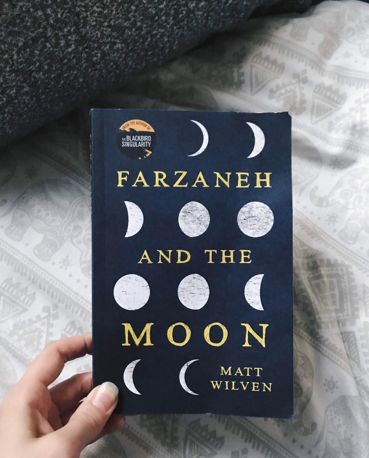 Farzaneh and the Moon - Matt Wilven