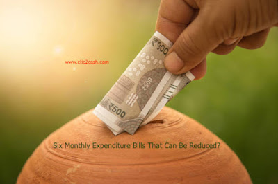 clic2cash.com Six Monthly Expenditure Bills That Can Be Reduced?
