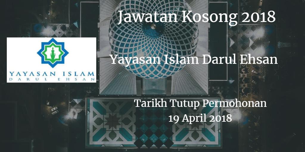 Jawatan Kosong Yayasan Islam Darul Ehsan 19 April 2018