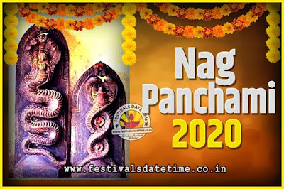 2020 Nag Panchami Pooja Date and Time, 2020 Nag Panchami Calendar