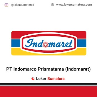 Lowongan Kerja Pekanbaru: PT Indomarco Prismatama Juni 2021