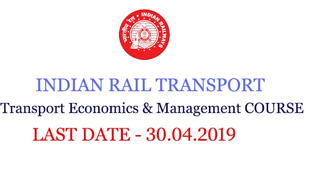 Indian Railway Jobs 2019 ,Transport Management Course,Diploma Course in Indian Railways,,Institute of Rail Transport of New Delhi