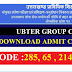 Download UBTER Group C Admit Card 2017 - POST CODE 285, 65 , 214 and 209