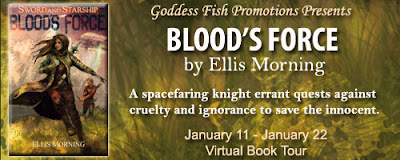 BLOOD'S FORCE by Ellis Morning