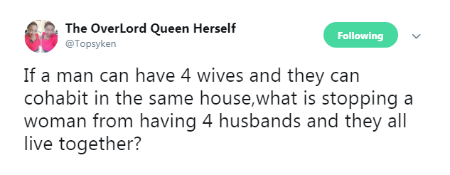 """If A Man Can Have 4 Wives, A Woman Can Also Have 4 Husbands"" - Nigerian Lady"