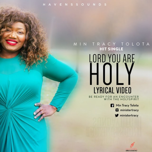 Video:  Lord You Are Holy -Tracy Tolota