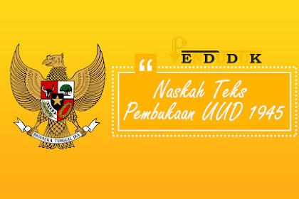Naskah Teks Pembukaan UUD 1945 Republik Indonesia