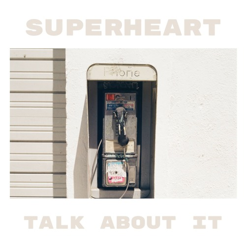Superheart Drops New Single 'Talk About It'