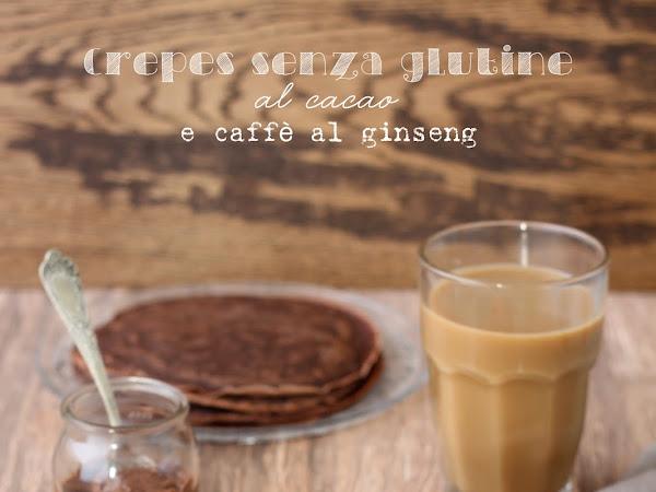 Crepes senza glutine al cacao e caffè al ginseng