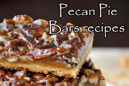 Pecan Pie Bars Recipes