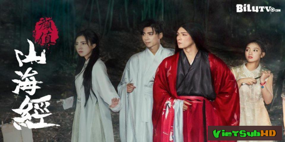 Phim Nhan Trị Sơn Hải Kinh VietSub HD   Shan Hai Jing 2017