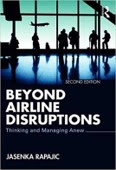 Beyond Airline Disruptions 2nd edition: Thinking and Managing Anew