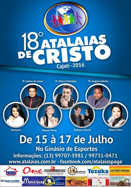 A 18ª edição do Congresso Atalaias de Cristo, ocorrerá nos 15, 16 e 17 em Cajati.