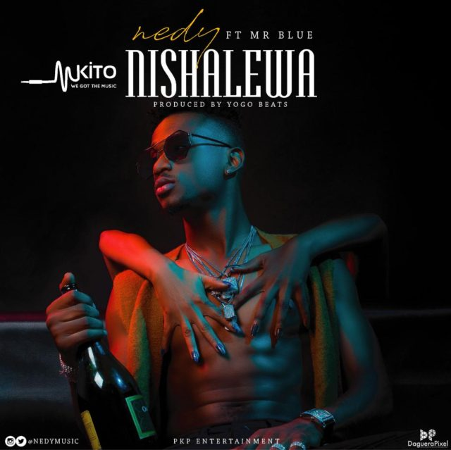 Nedy Music Ft. Mr Blue - Nishalewa