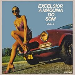 LP EXCELSIOR - A MÁQUINA DO SOM