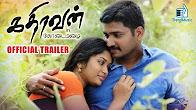 Watch Kathiravanin Kodai Mazhai 2016 Tamil Movie Trailer Youtube HD Watch Online Free Download