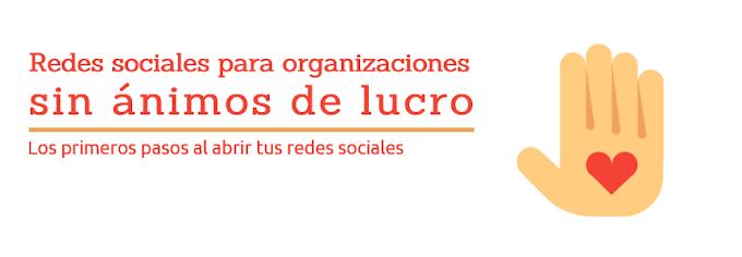 Redes sociales para organizaciones sin ánimo de lucro