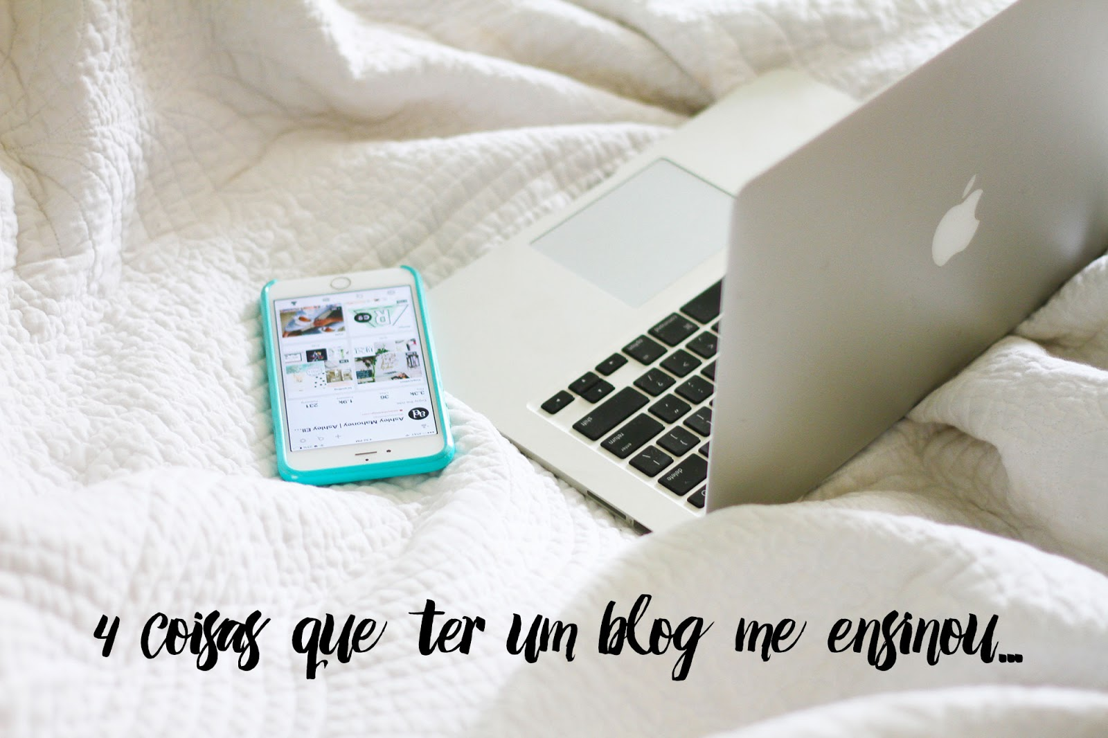 o que ter um blog me ensinou
