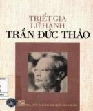 Triết Gia Lữ Hành Trần Đức Thảo - Trần Thái Đỉnh