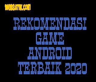 Rekomendasi Game Android terbaik