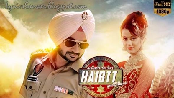 HAIBTT SONG LYRICS : Manjinder Dhillon | Latest Punjabi ...