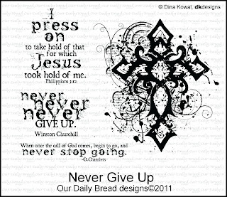 Our Daily Bread Designs, Never Give Up