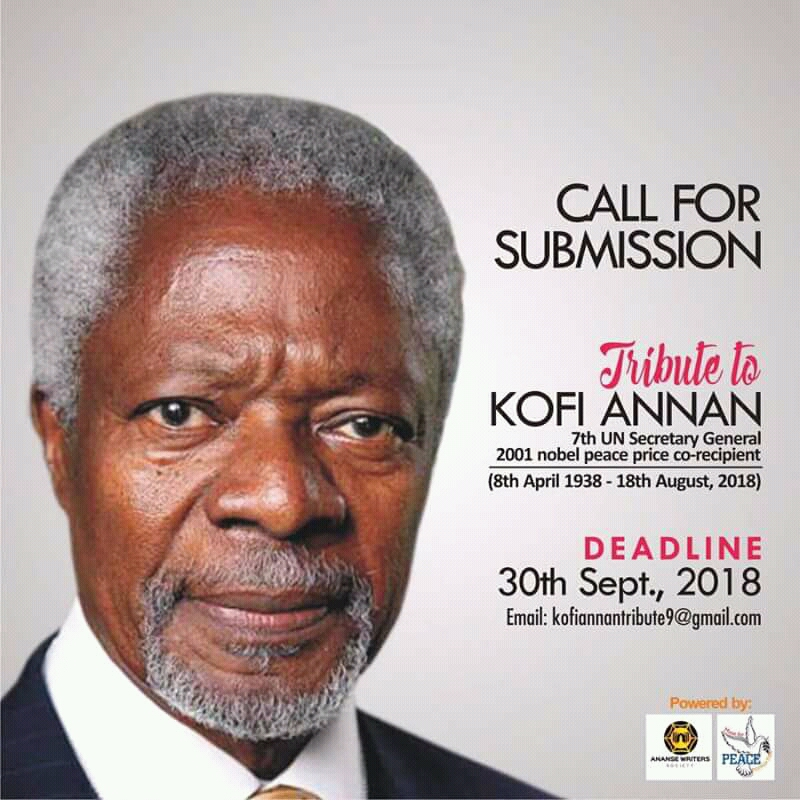 Call for Submission: Tribute to Kofi Annan   The Words Finesse