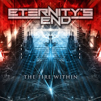"Eternity's End - ""The Fire Within"""