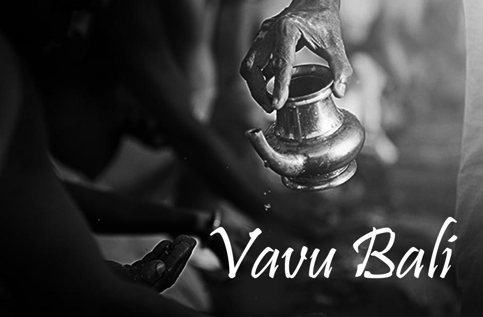 Significance of Vavu Bali