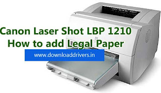 Canon LBP 1210, Add legal size paper on canon printer, Canon Laser Shot LBP1210 printer legal paper, How to add legal paper Manually, Canon Legal paper adding
