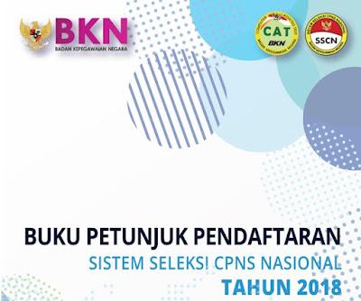 Buku Petunjuk Pendaftaran CPNS 2018 di sscn.bkn.go.id