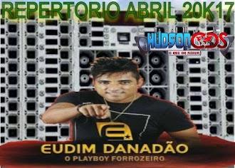 EUDIM DANADAO AO VIVO ABRIL 2K17 #HUDSONCDS