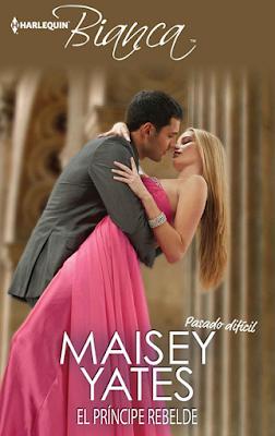 Maisey Yates - El Príncipe Rebelde