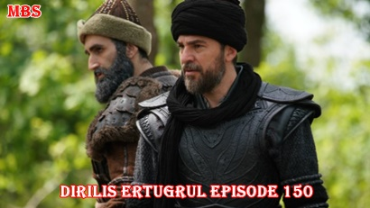 Episode 150 Diriliş Ertuğrul (Resurrection Ertuğrul) | Full Synopsis
