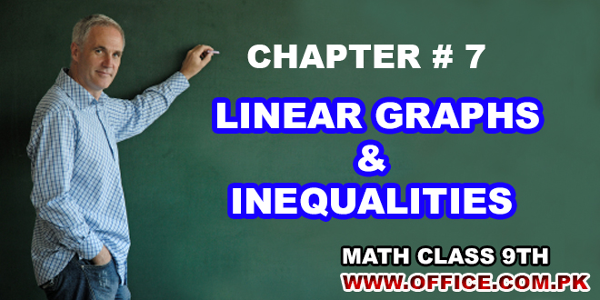 Chapter 7 - Linear Graphs and Inequalities