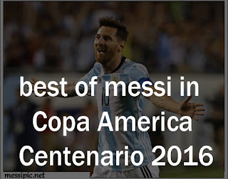 best of messi in Copa America Centenario