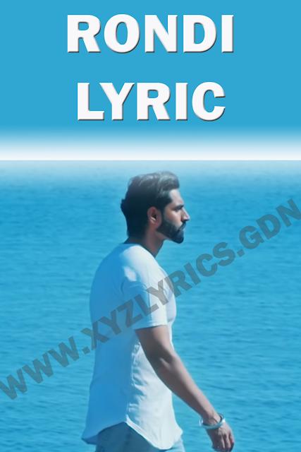 RONDI SONG LYRICS | Parmish Verma | Video