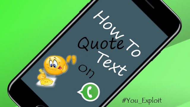 Want to quote a message on whatsappp? Then here is how to