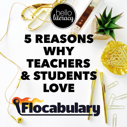 5 Reasons Why Teachers & Students LOVE Flocabulary