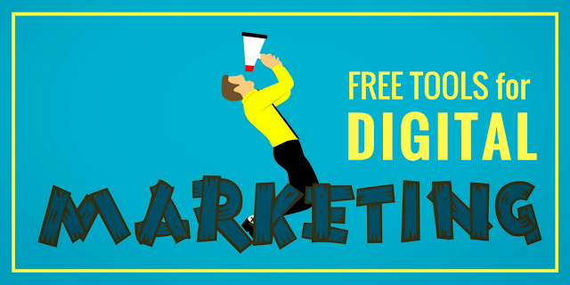 Free Tools for Digital Marketing