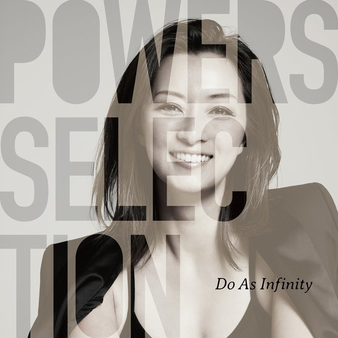 Do As Infinity - Powers Selection [2020.06.24+FLAC+RAR]