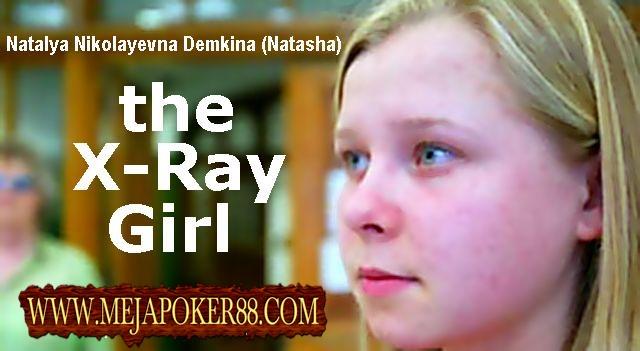 """Natasha Demkina si """"Gadis X-Ray"""": Yang Mempunyai Kelebihan Penglihatan Tembus Pandang."""